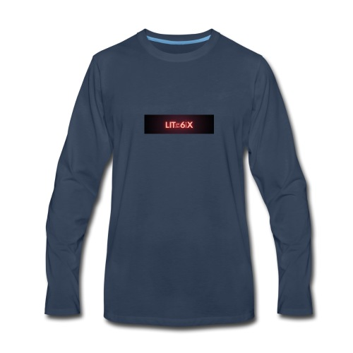 lit in the 6ix - Men's Premium Long Sleeve T-Shirt
