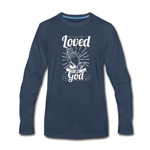 Loved By God (White Letters) - Men's Premium Long Sleeve T-Shirt