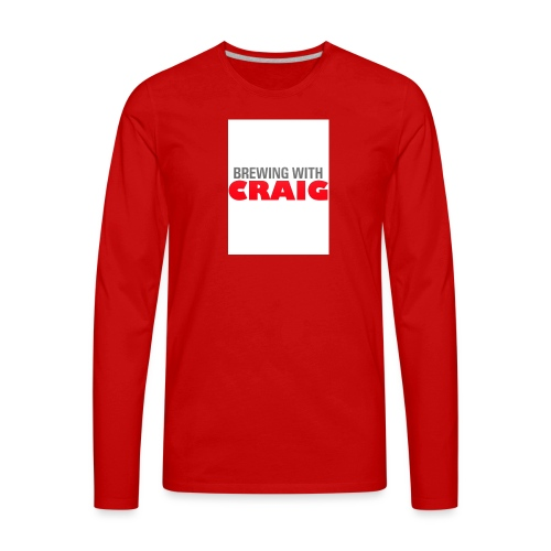 Brewing With Craig - Men's Premium Long Sleeve T-Shirt