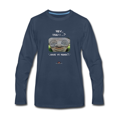 The Hey Could I have Yo Number Alien - Men's Premium Long Sleeve T-Shirt
