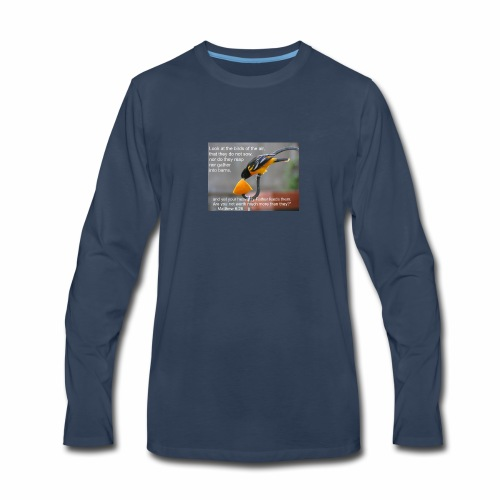 Male Oriole and Inspirational Message - Men's Premium Long Sleeve T-Shirt