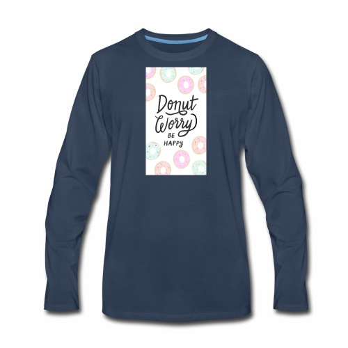 DONUT WORDY BE HAPPY - Men's Premium Long Sleeve T-Shirt