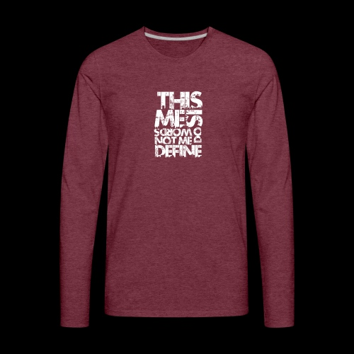 Words Do Not Define Me - Men's Premium Long Sleeve T-Shirt