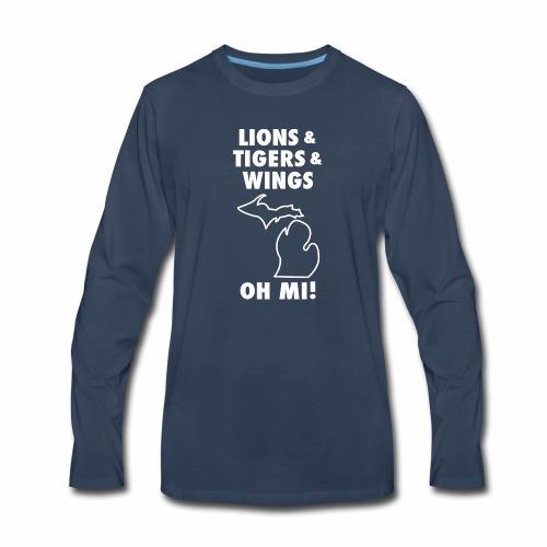 LIONS & TIGERS & WINGS, OH MI! - Men's Premium Long Sleeve T-Shirt