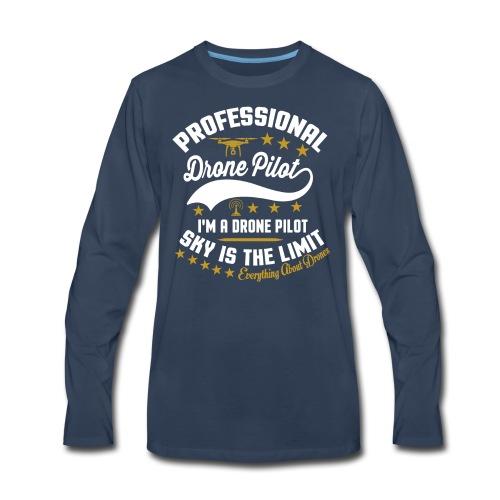 Professional Drone Pilot - Men's Premium Long Sleeve T-Shirt