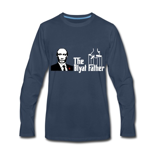 The Blyat Father - Men's Premium Long Sleeve T-Shirt