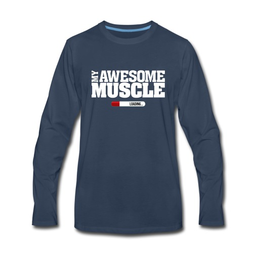 My Awesome Muscle - Men's Premium Long Sleeve T-Shirt