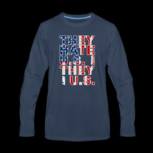 They Ain't Us - Men's Premium Long Sleeve T-Shirt