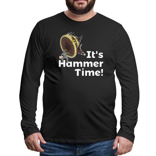 It's Hammer Time - Ban Hammer Variant - Men's Premium Long Sleeve T-Shirt