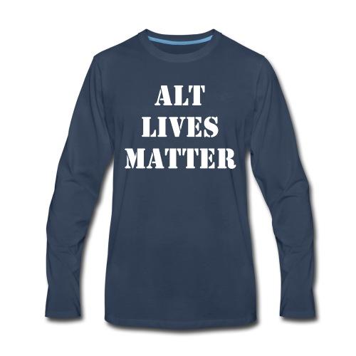 ALT LIVES MATTER - Men's Premium Long Sleeve T-Shirt
