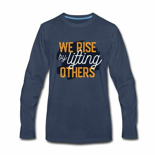 We Rise - Men's Premium Long Sleeve T-Shirt