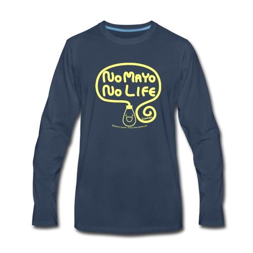 No Mayo No Life - Men's Premium Long Sleeve T-Shirt
