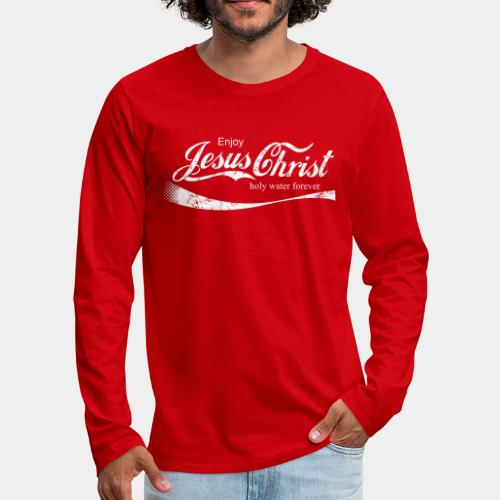 drink holy water christ - Men's Premium Long Sleeve T-Shirt