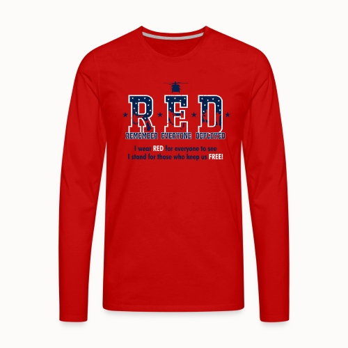 RED Friday - I Stand For Those Who Keep Us FREE! - Men's Premium Long Sleeve T-Shirt