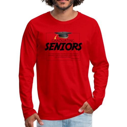 Graduating Seniors - Men's Premium Long Sleeve T-Shirt