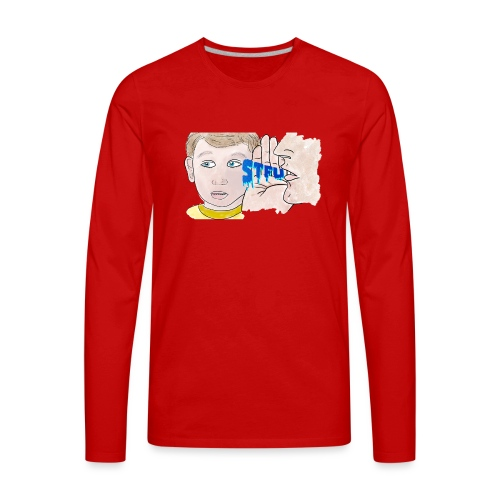 STFU - Men's Premium Long Sleeve T-Shirt