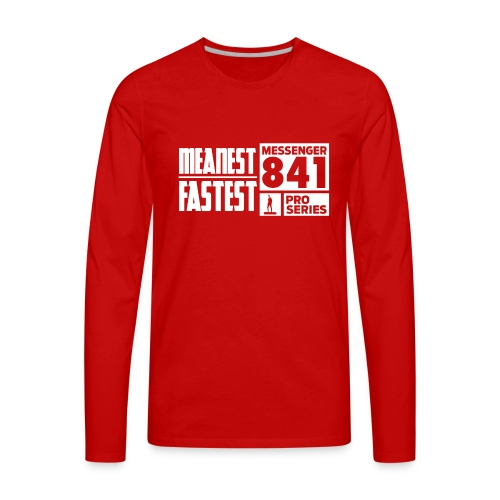 Messenger 841 Meanest and Fastest Crew Sweatshirt - Men's Premium Long Sleeve T-Shirt