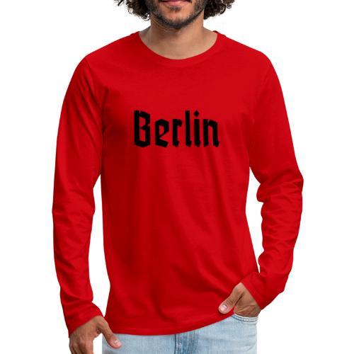 BERLIN Fraktur Font - Men's Premium Long Sleeve T-Shirt