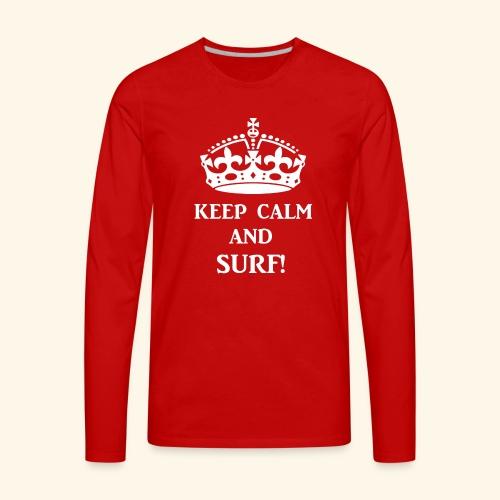 keep calms surf wht - Men's Premium Long Sleeve T-Shirt