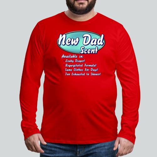 New Dad Scent - Men's Premium Long Sleeve T-Shirt