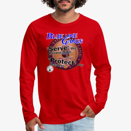 Thin Blue Line - To Serve and Protect - Men's Premium Long Sleeve T-Shirt