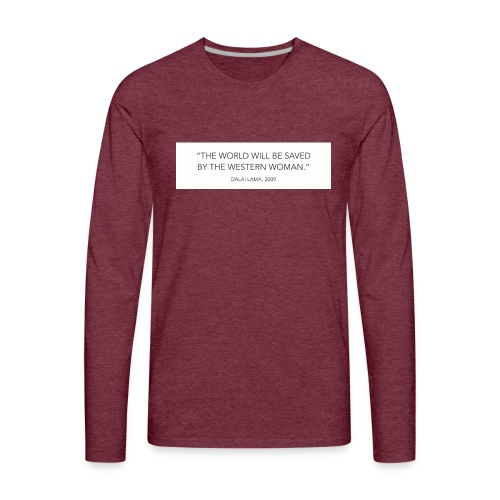 dalailamaquote - Men's Premium Long Sleeve T-Shirt