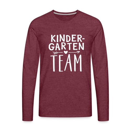 Kindergarten Team Teacher T-Shirts - Men's Premium Long Sleeve T-Shirt