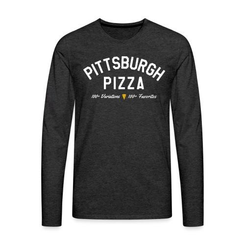 Pittsburgh Pizza - Men's Premium Long Sleeve T-Shirt