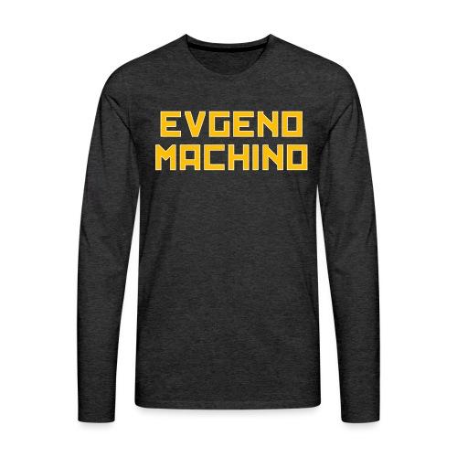 Evgeno Machino - Men's Premium Long Sleeve T-Shirt