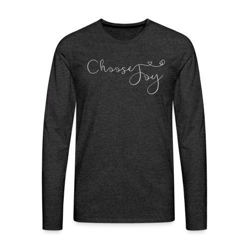 Choose Joy - Men's Premium Long Sleeve T-Shirt