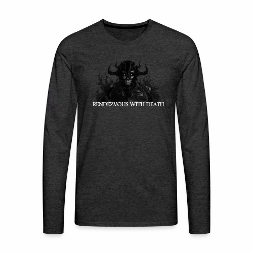 Rendezvous with death - Men's Premium Long Sleeve T-Shirt