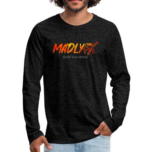 MadlyFX Build Your World - Men's Premium Long Sleeve T-Shirt
