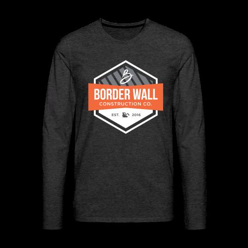 Border Wall Construction Crew - Men's Premium Long Sleeve T-Shirt