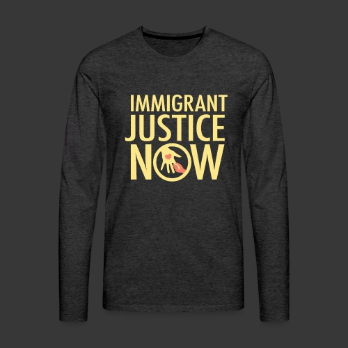 Immigrant Justice Now - Men's Premium Long Sleeve T-Shirt
