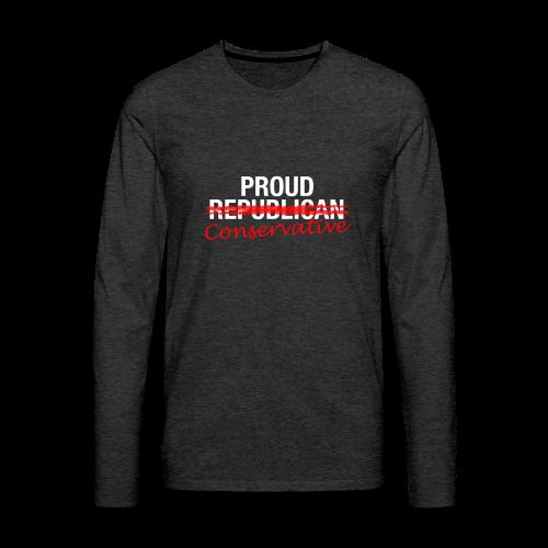 Proud Conservative - Men's Premium Long Sleeve T-Shirt
