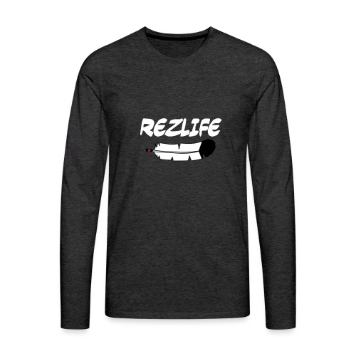 Rez Life - Men's Premium Long Sleeve T-Shirt