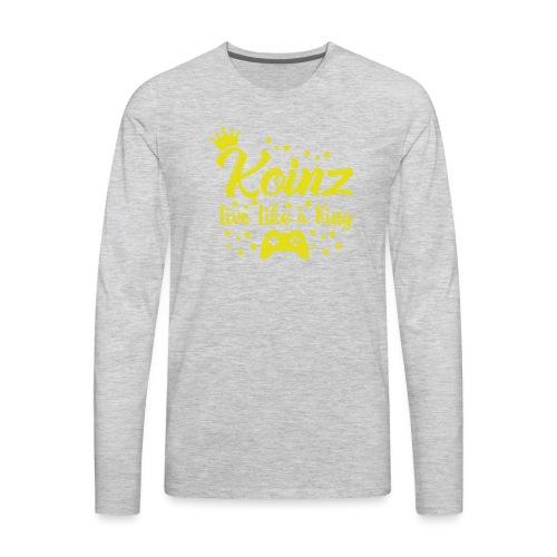 Live Like A King - Men's Premium Long Sleeve T-Shirt