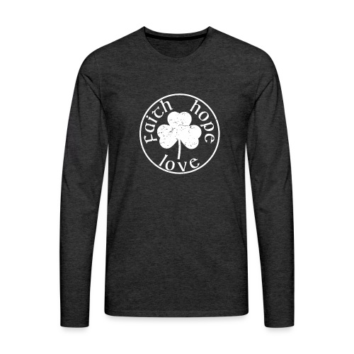 Irish Shamrock Faith Hope Love - Men's Premium Long Sleeve T-Shirt