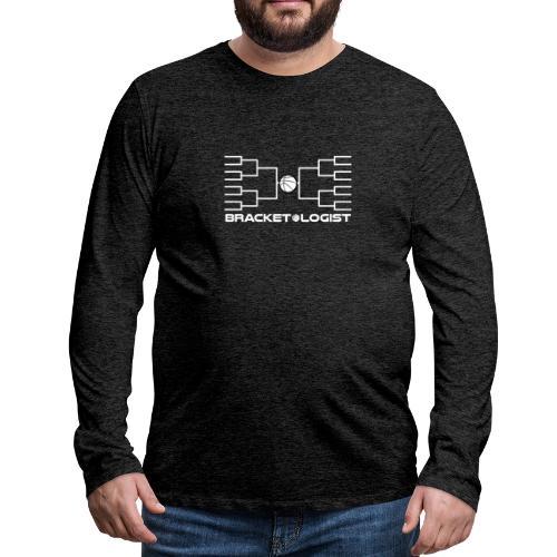 Bracketologist basketball - Men's Premium Long Sleeve T-Shirt