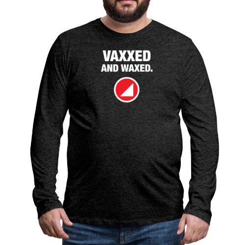 VAXXED - Men's Premium Long Sleeve T-Shirt