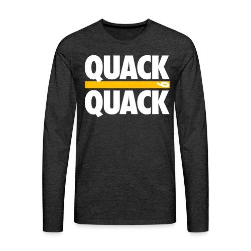 QUACK QUACK - Men's Premium Long Sleeve T-Shirt