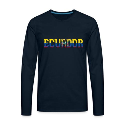 ECUADOR - Men's Premium Long Sleeve T-Shirt