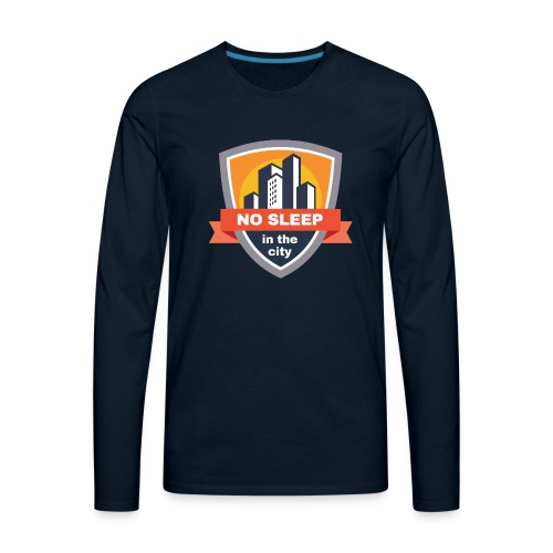No sleep in the city   Colorful Badge Design - Men's Premium Long Sleeve T-Shirt
