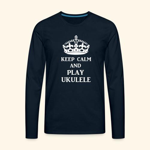 keepcalmplayukulelewht - Men's Premium Long Sleeve T-Shirt