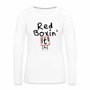 Red Boxin' It! [fbt] - Women's Premium Long Sleeve T-Shirt