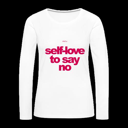 women say no - Women's Premium Long Sleeve T-Shirt