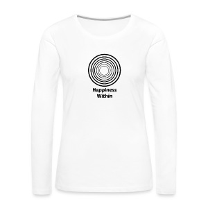 Happiness Within - Women's Premium Long Sleeve T-Shirt