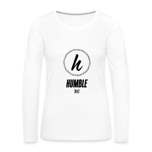 Humble - Women's Premium Long Sleeve T-Shirt