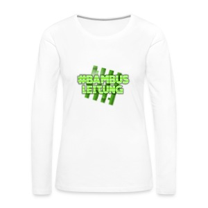 #BAMBUS-LEITUNG - Women's Premium Long Sleeve T-Shirt