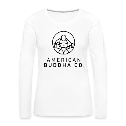 AMERICAN BUDDHA CO. ORIGINAL - Women's Premium Long Sleeve T-Shirt